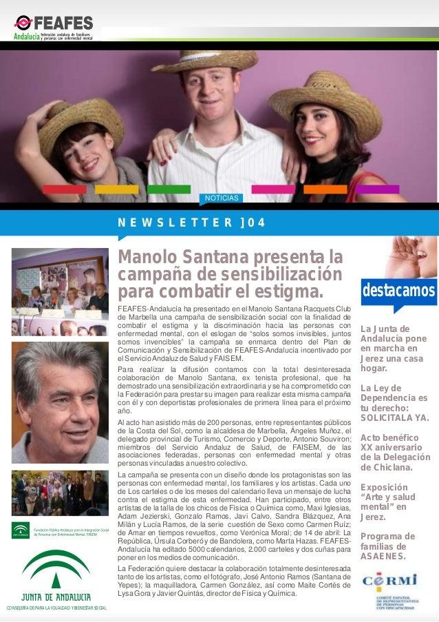 NOTICIASdestacamosCONSEJERÍA DE PARA LA IGUALDAD Y BIENESTAR SOCIALFEAFES-Andalucía ha presentado en el Manolo Santana Rac...