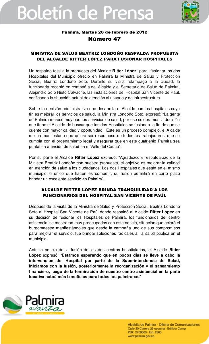 Palmira, Martes 28 de febrero de 2012                                Número 47MINISTRA DE SALUD BEATRIZ LONDOÑO RESPALDA P...