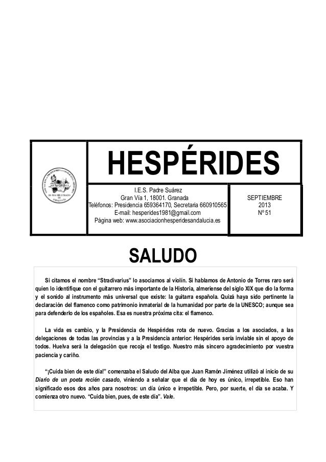 HESPÉRIDES I.E.S. Padre Suárez Gran Vía 1, 18001. Granada Teléfonos: Presidencia 659364170, Secretaria 660910565 E-mail: h...