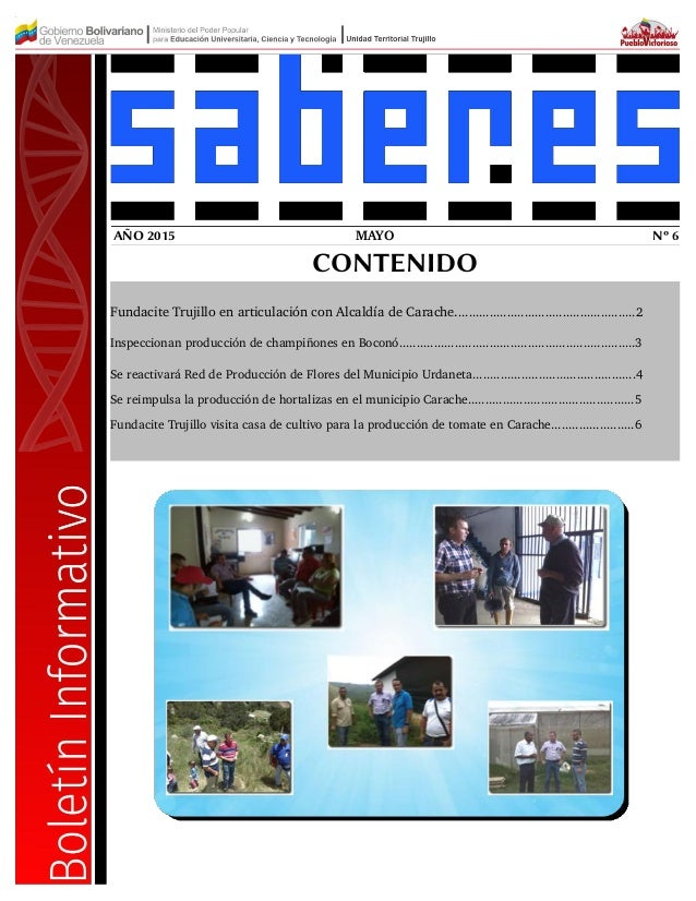 MAYO Nº 6AÑO 2015 CONTENIDO Fundacite Trujillo en articulación con Alcaldía de Carache.......................................
