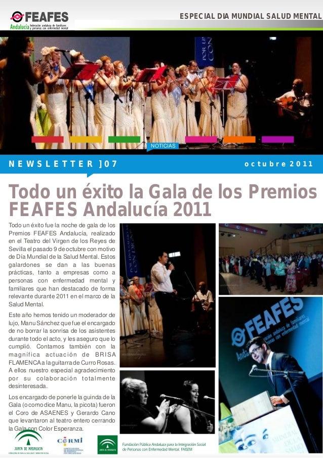 NOTICIASTodo un éxito fue la noche de gala de losPremios FEAFES Andalucía, realizadoen el Teatro del Virgen de los Reyes d...