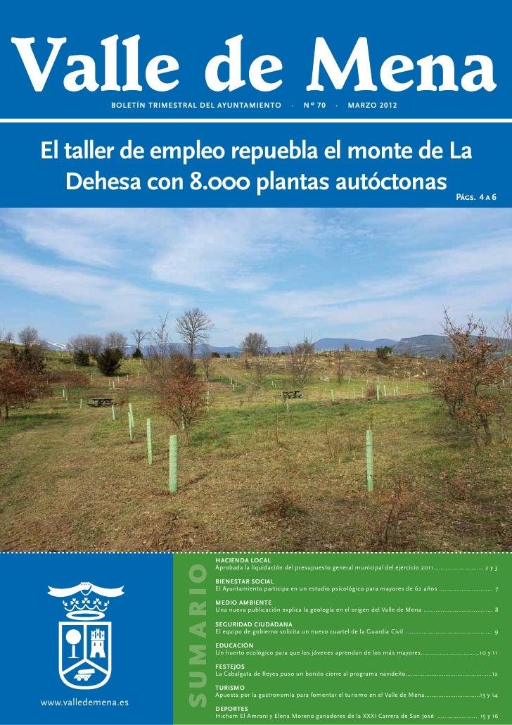 BOLETÍN TRIMESTRAL DEL AYUNTAMIENTO                     ·    Nº 70        ·     MARZO 2012El taller de empleo repuebla el ...