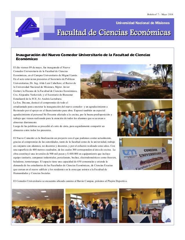 El día viernes 09 de mayo, fue inaugurado el Nuevo Comedor Universitario de la Facultad de Ciencias Económicas, en el Camp...
