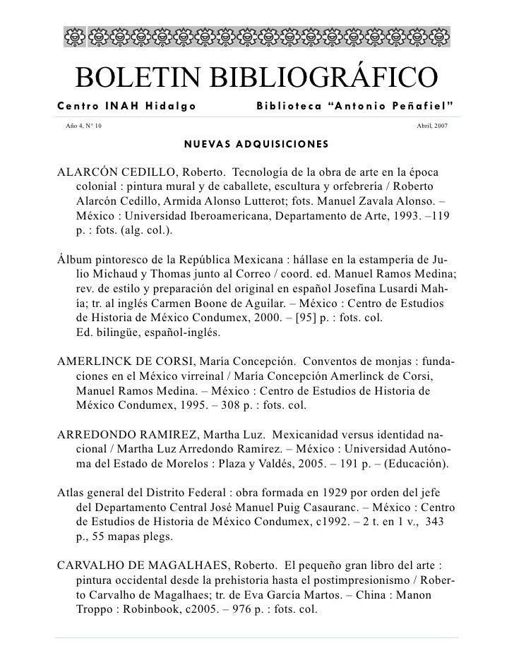 """BOLETIN BIBLIOGRÁFICO Centro INAH Hidalgo                   B i b l i o t e c a """"A n t o n i o Pe ñ a f i e l """"  Año 4, N°..."""