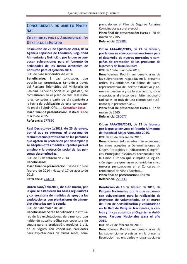 Ayudas, Subvenciones Becas y Premios 4 CONCURRENCIA DE ÁMBITO NACIO- NAL CONCEDIDAS POR LA ADMINISTRACIÓN GENERAL DEL ESTA...