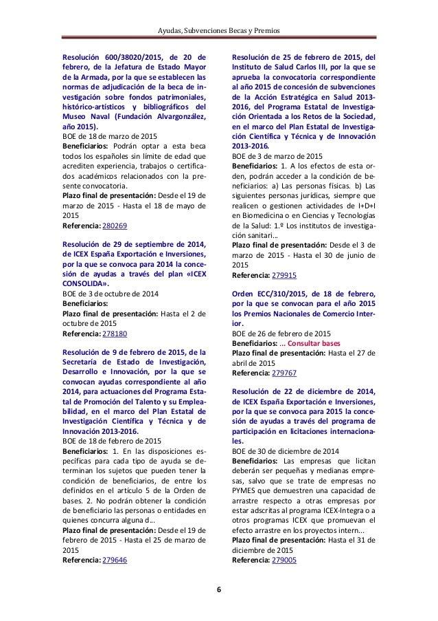 Ayudas, Subvenciones Becas y Premios 6 Resolución 600/38020/2015, de 20 de febrero, de la Jefatura de Estado Mayor de la A...