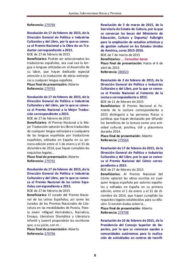 Ayudas, Subvenciones Becas y Premios 8 Referencia: 279794 Resolución de 17 de febrero de 2015, de la Dirección General de ...