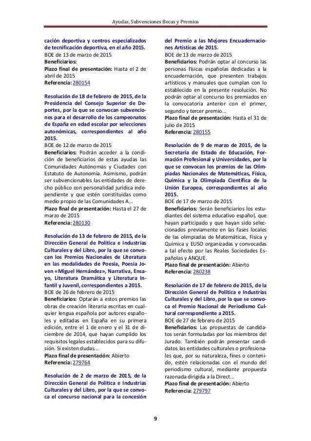 Ayudas, Subvenciones Becas y Premios 9 cación deportiva y centros especializados de tecnificación deportiva, en el año 201...