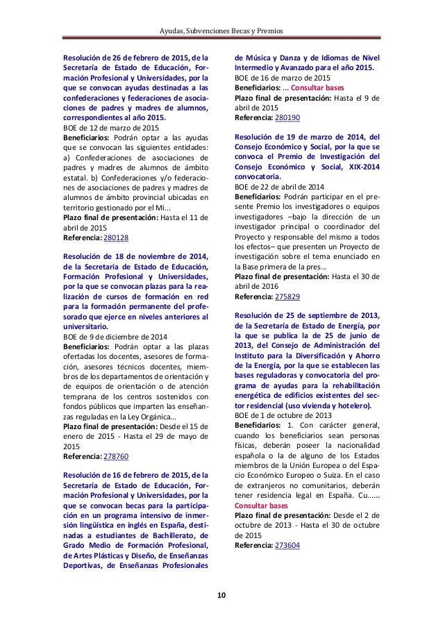 Ayudas, Subvenciones Becas y Premios 10 Resolución de 26 de febrero de 2015, de la Secretaría de Estado de Educación, For-...