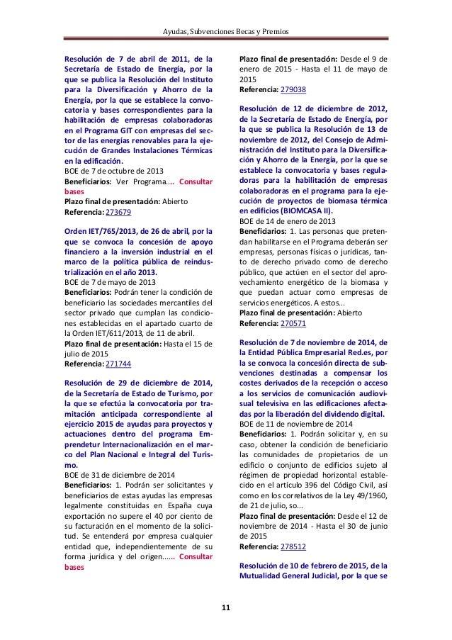 Ayudas, Subvenciones Becas y Premios 11 Resolución de 7 de abril de 2011, de la Secretaría de Estado de Energía, por la qu...