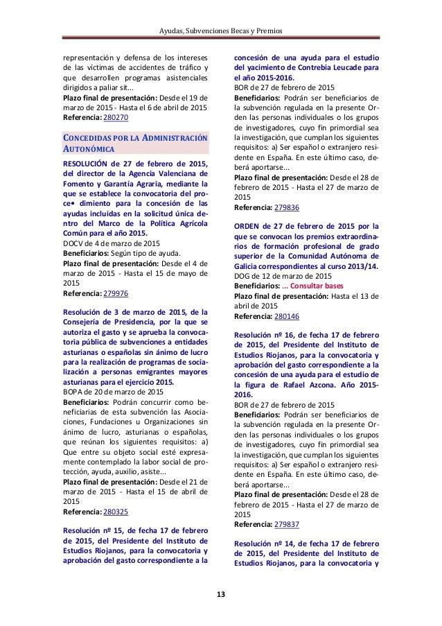 Ayudas, Subvenciones Becas y Premios 13 representación y defensa de los intereses de las víctimas de accidentes de tráfico...