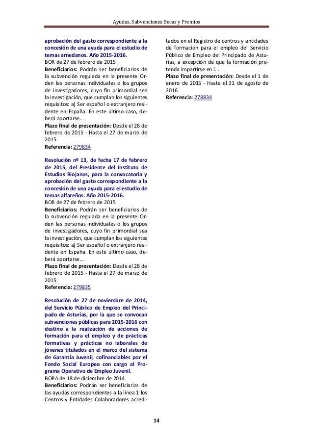 Ayudas, Subvenciones Becas y Premios 14 aprobación del gasto correspondiente a la concesión de una ayuda para el estudio d...