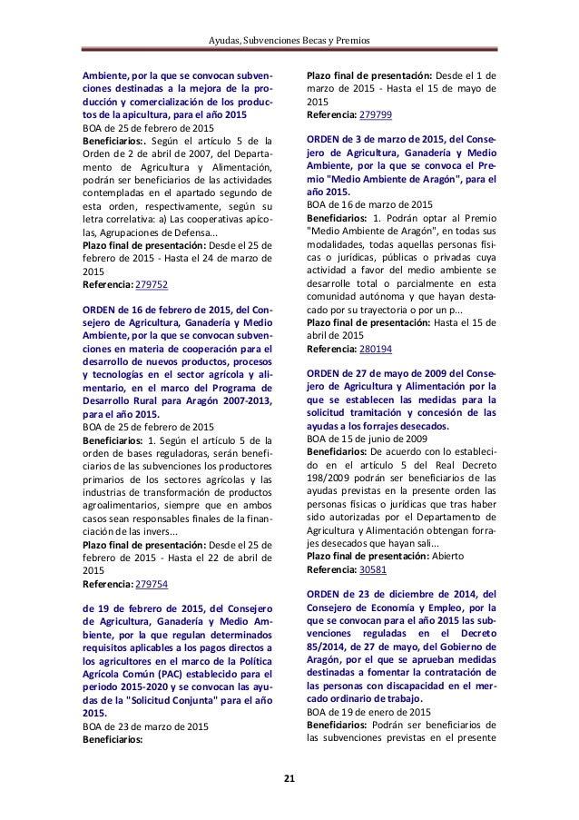Ayudas, Subvenciones Becas y Premios 21 Ambiente, por la que se convocan subven- ciones destinadas a la mejora de la pro- ...