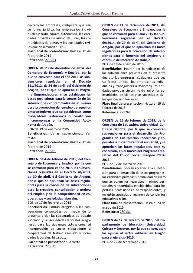 Ayudas, Subvenciones Becas y Premios 22 decreto las empresas, cualquiera que sea su forma jurídica, los empresarios indivi...