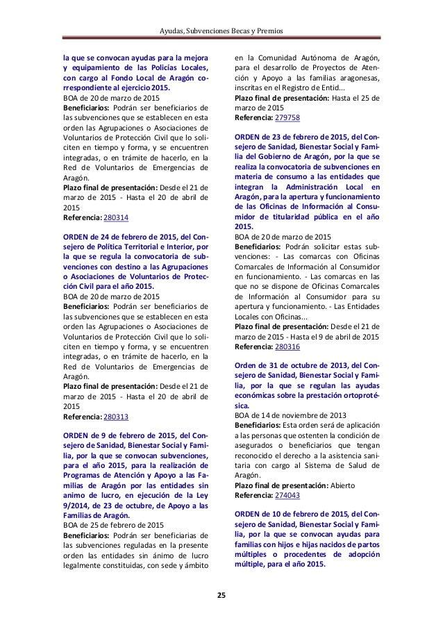 Ayudas, Subvenciones Becas y Premios 25 la que se convocan ayudas para la mejora y equipamiento de las Policías Locales, c...