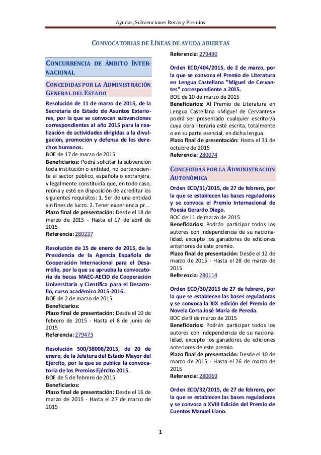 Ayudas, Subvenciones Becas y Premios 1 CONVOCATORIAS DE LÍNEAS DE AYUDA ABIERTAS CONCURRENCIA DE ÁMBITO INTER- NACIONAL CO...