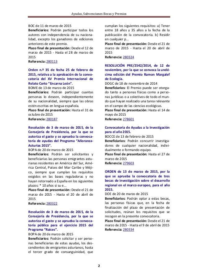 Ayudas, Subvenciones Becas y Premios 2 BOC de 11 de marzo de 2015 Beneficiarios: Podrán participar todos los autores con i...