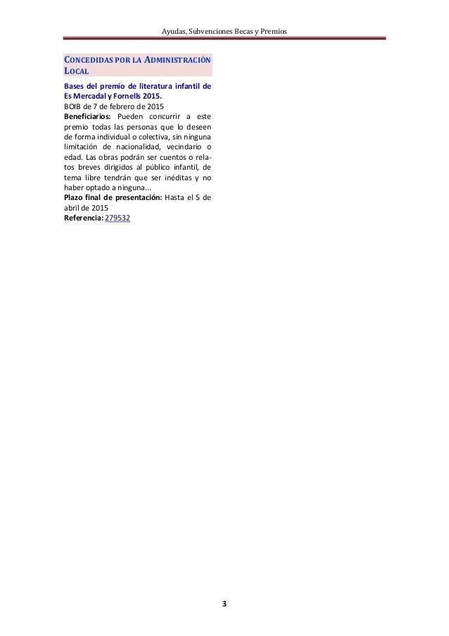 Ayudas, Subvenciones Becas y Premios 3 CONCEDIDAS POR LA ADMINISTRACIÓN LOCAL Bases del premio de literatura infantil de E...