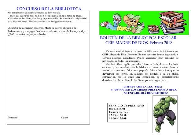 CONCURSO DE LA BIBLIOTECA Os presentamos un nuevo concurso de la biblioteca. Tenéis que acabar la historia pero no os podé...