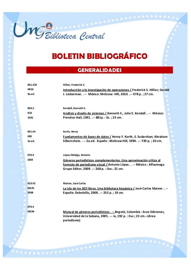 BOLETIN BIBLIOGRÁFICO                         GENERALIDADES001.424     Hillier, Frederick S.H654        Introducción a la ...