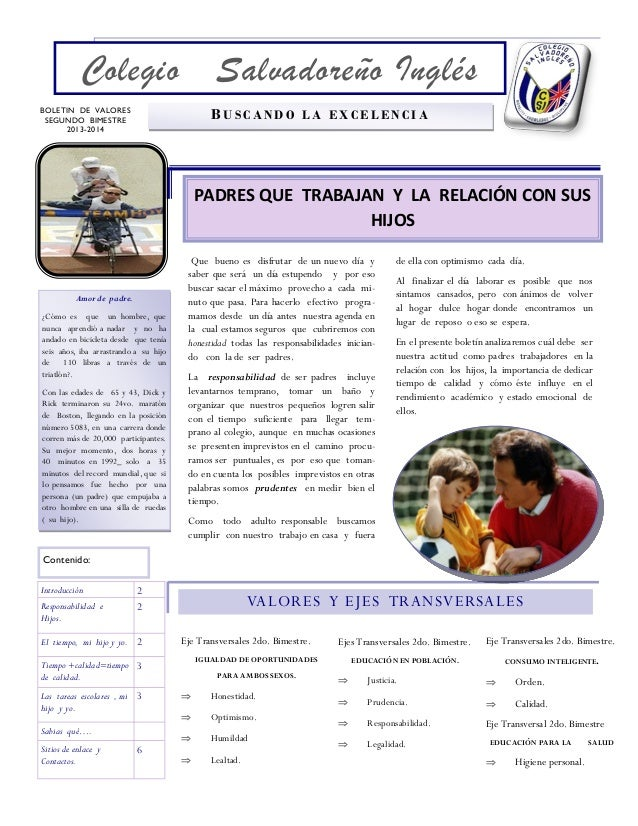 Colegio  Salvadoreño Inglés BUSCANDO LA EXCELENCIA  BOLETIN DE VALORES SEGUNDO BIMESTRE 2013-2014  PADRES QUE TRABAJAN Y L...