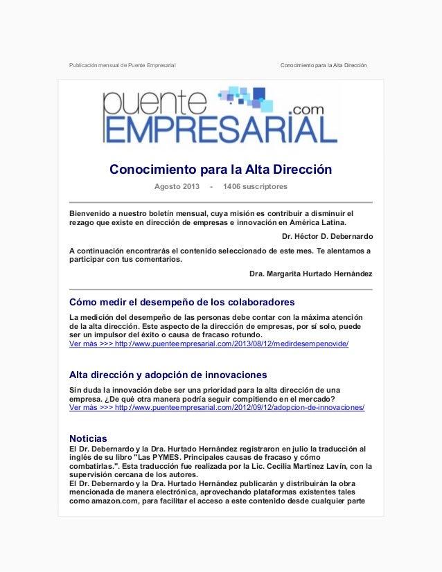 Publicación mensual de Puente Empresarial Conocimiento para la Alta Dirección Conocimiento para la Alta Dirección Agosto 2...