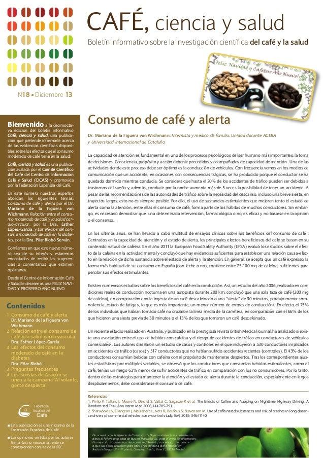 CAFÉ, ciencia y salud Boletín informativo sobre la investigación científica del café y la salud  N18 s Diciembre 13  Bienv...