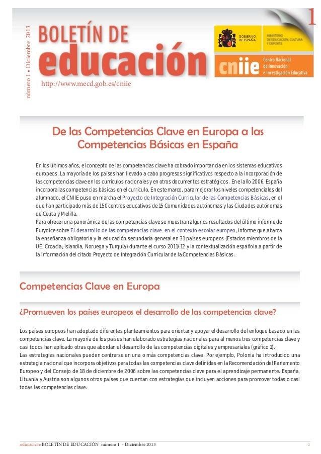 número 1 • Diciembre 2013  1 http://www.mecd.gob.es/cniie  De las Competencias Clave en Europa a las Competencias Básicas ...