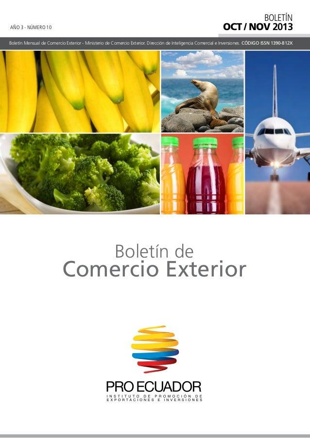 BOLETÍN  OCT / NOV 2013  AÑO 3 - NÚMERO 10  Boletín Mensual de Comercio Exterior - Ministerio de Comercio Exterior. Direcc...