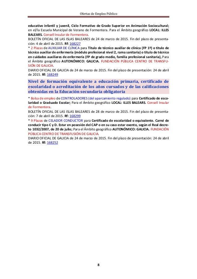 Ofertas de Empleo Público 8 educativo infantil y juvenil, Ciclo Formativo de Grado Superior en Animación Sociocultural; en...