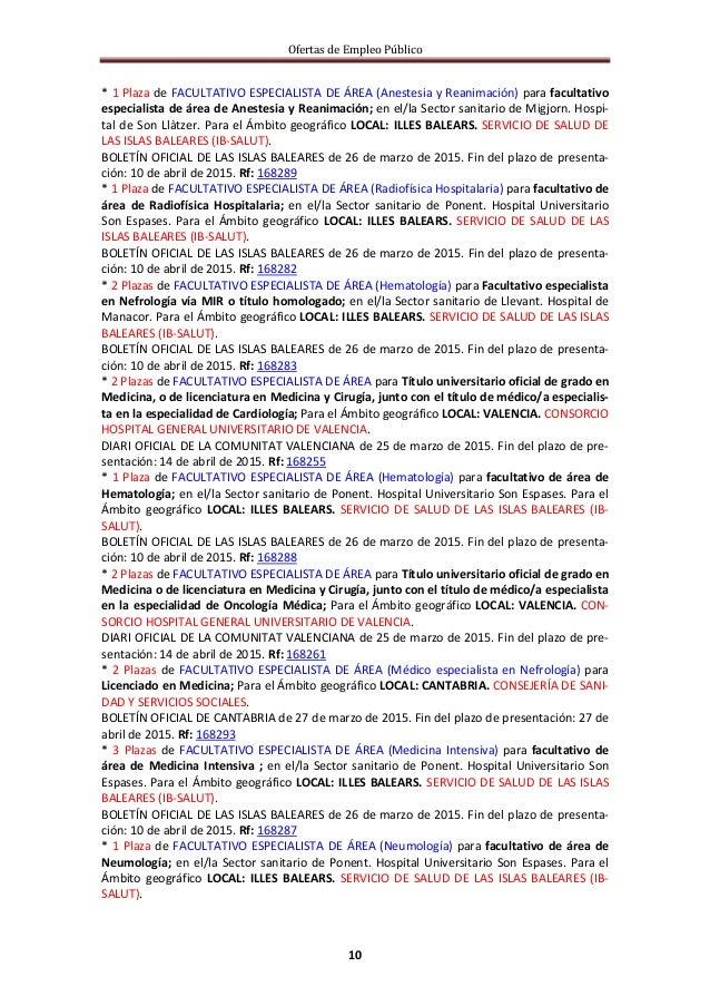 Ofertas de Empleo Público 10 * 1 Plaza de FACULTATIVO ESPECIALISTA DE ÁREA (Anestesia y Reanimación) para facultativo espe...