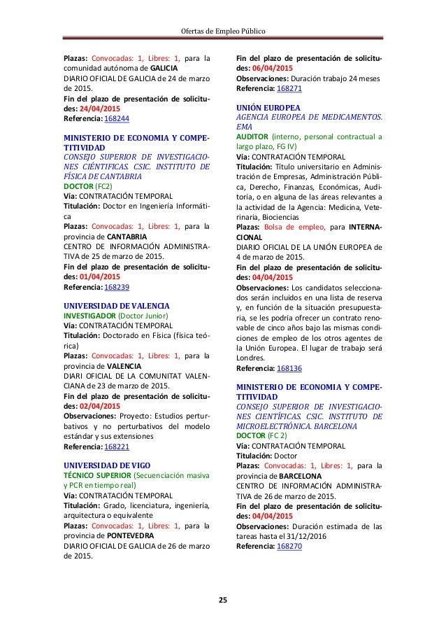 Ofertas de Empleo Público 25 Plazas: Convocadas: 1, Libres: 1, para la comunidad autónoma de GALICIA DIARIO OFICIAL DE GAL...