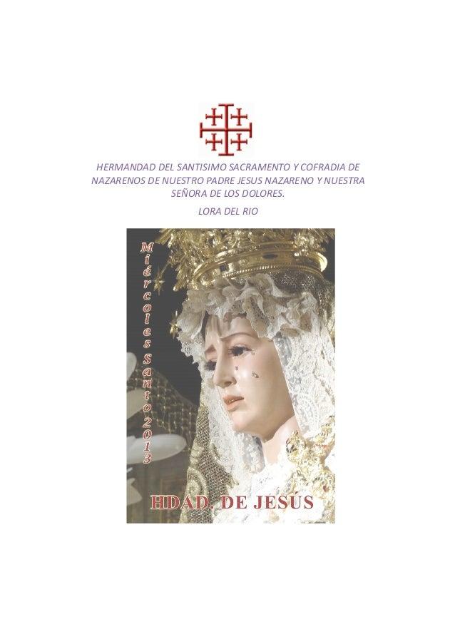 HERMANDAD DEL SANTISIMO SACRAMENTO Y COFRADIA DENAZARENOS DE NUESTRO PADRE JESUS NAZARENO Y NUESTRA              SEÑORA DE...