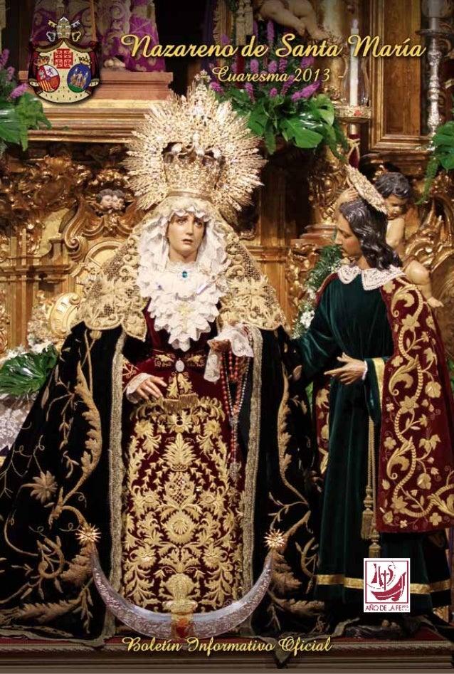 Nazareno de Santa MaríaBoletín           Informativo               d e    l aInmemorial, Venerable, Pontificiay   Real Cof...