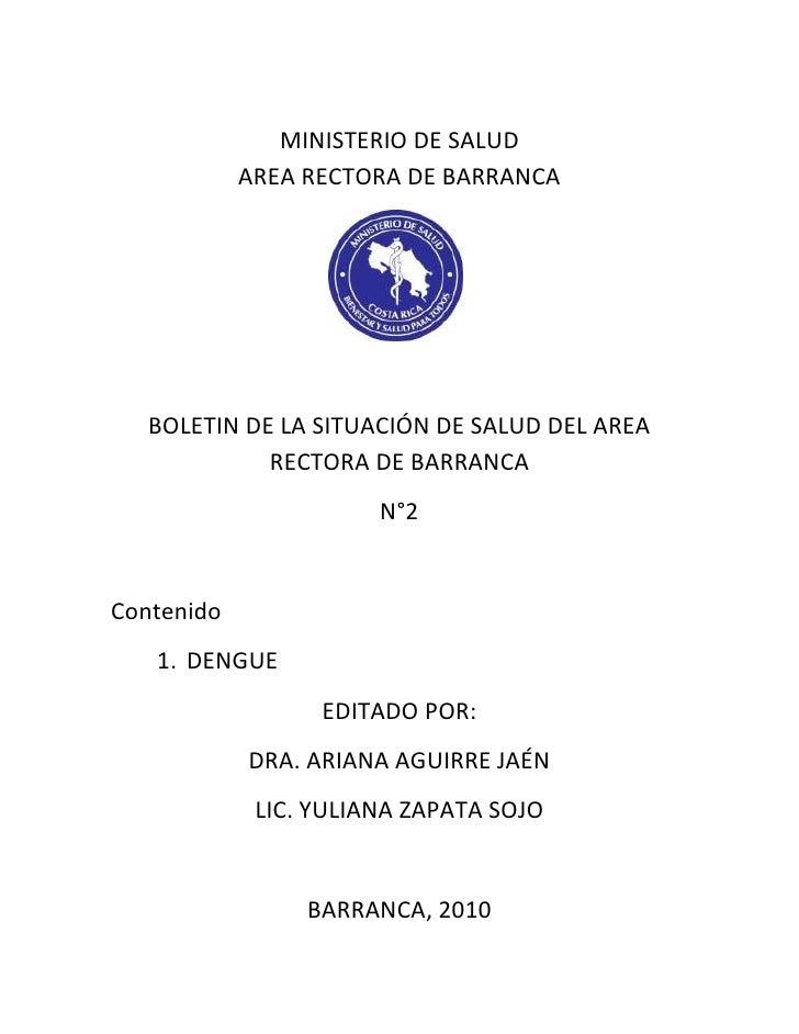 MINISTERIO DE SALUD <br />AREA RECTORA DE BARRANCA<br />2113915-4445<br />BOLETIN DE LA SITUACIÓN DE SALUD DEL AREA RECTOR...