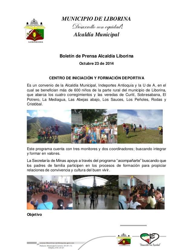 MUNICIPIO DE LIBORINA  Desarrollo con equidad!  Alcaldía Municipal  Boletín de Prensa Alcaldía Liborina  Octubre 23 de 201...