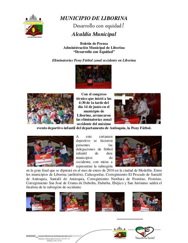 """MUNICIPIO DE LIBORINA Desarrollo con equidad! Alcaldía Municipal Boletín de Prensa Administración Municipal de Liborina """"D..."""