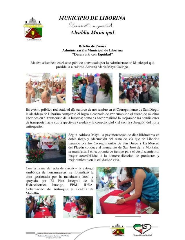 MUNICIPIO DE LIBORINA  Desarrollo con equidad!  Alcaldía Municipal  Boletín de Prensa  Administración Municipal de Liborin...