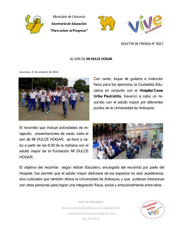 """Municipio de Caucasia  Secretaría de Educación  """"Para volver al Progreso""""  BOLETÍN DE PRENSA N° 0027  Caucasia, 8 de octub..."""