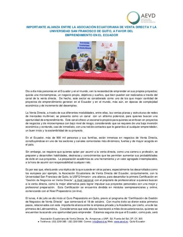 Asociación Ecuatoriana de Venta Directa Av. Amazonas y UNP, Ed. Puerta del Sol, 3P, Of. 305 ● Teléfonos: (02) 2261385 / (0...