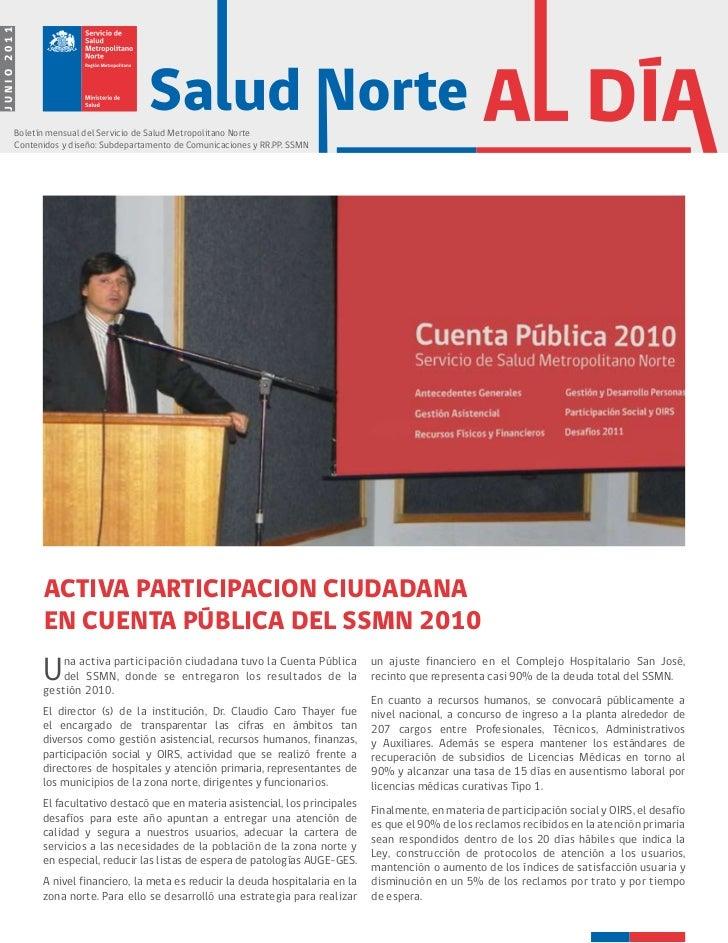 JUNIO 2011        Boletín mensual del Servicio de Salud Metropolitano Norte        Contenidos y diseño: Subdepartamento de...