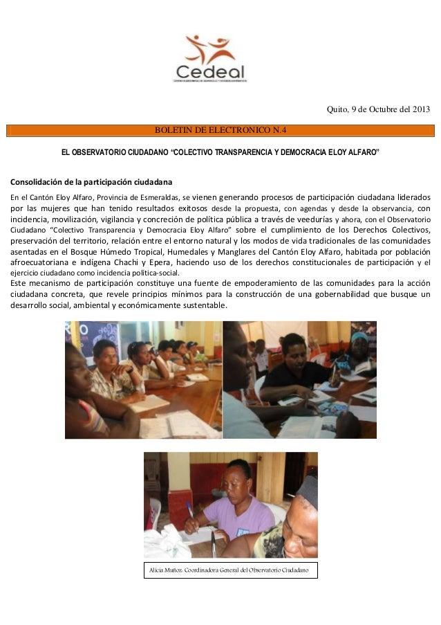 """Quito, 9 de Octubre del 2013 BOLETIN DE ELECTRONICO N.4 EL OBSERVATORIO CIUDADANO """"COLECTIVO TRANSPARENCIA Y DEMOCRACIA EL..."""