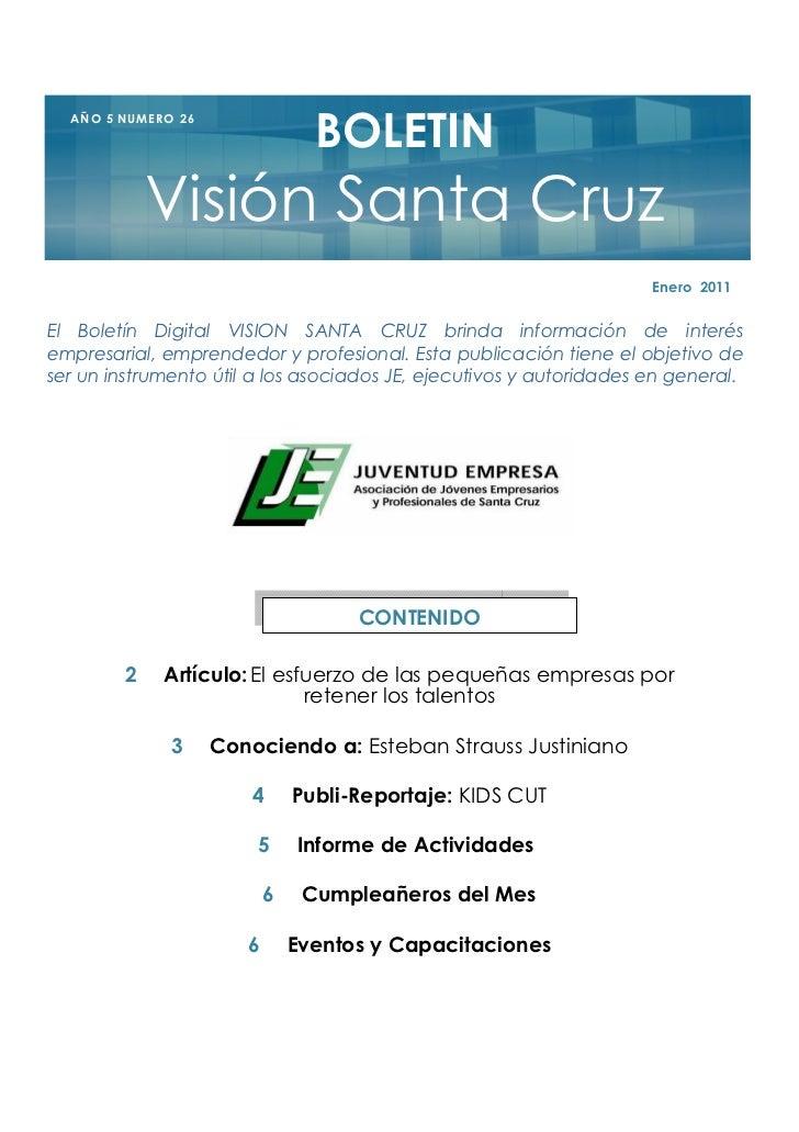 BOLETIN  A Ñ O 5 NU M E R O 2 6               Visión Santa Cruz                                                           ...