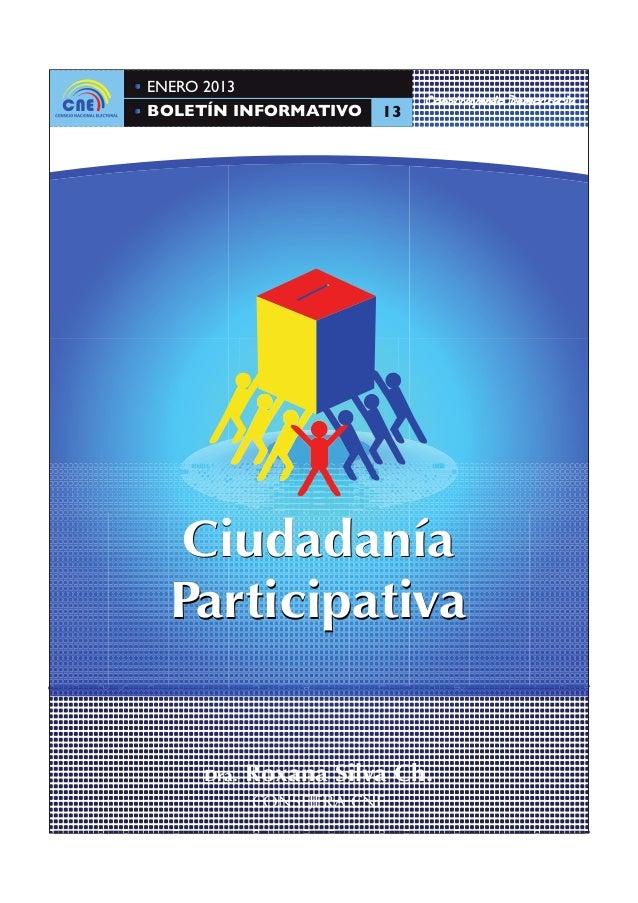 ENERO 2013                             Construyendo DemocraciaBOLETÍN INFORMATIVO     13  Ciudadanía  Participativa     Dr...