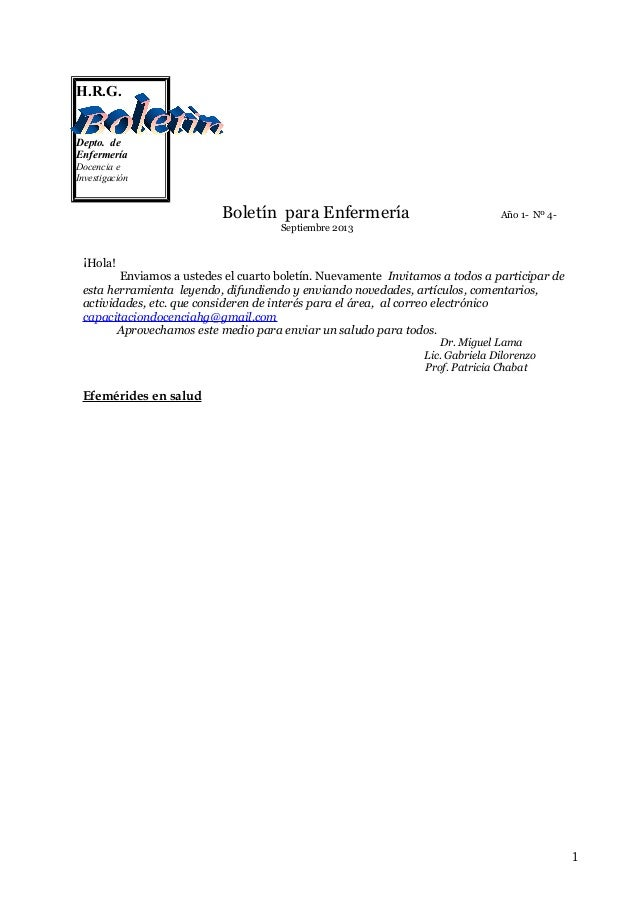 H.R.G. Depto. de Enfermería Docencia e Investigación  Boletín para Enfermería  Año 1- Nº 4-  Septiembre 2013  ¡Hola! Envia...