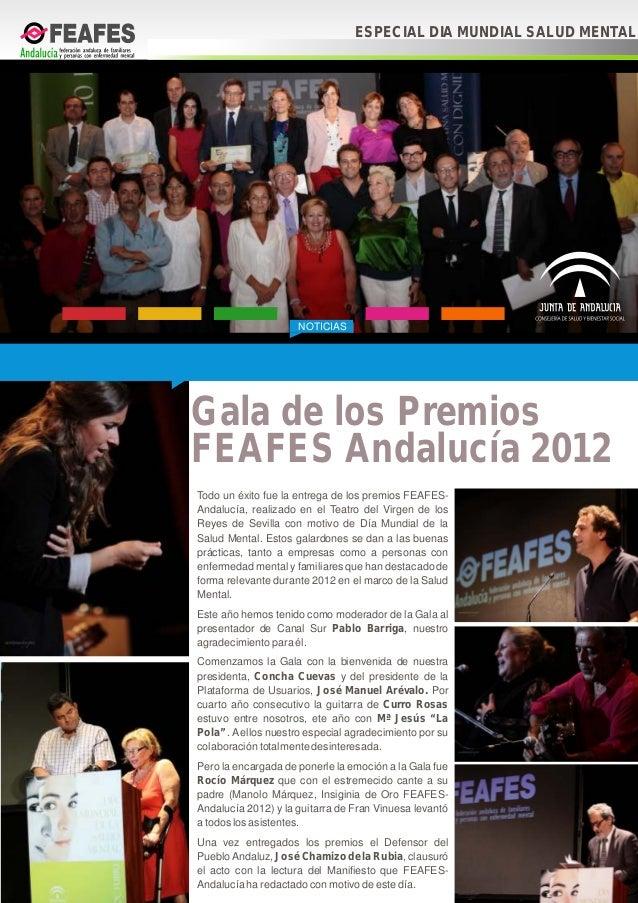 NOTICIASTodo un éxito fue la entrega de los premios FEAFES-Andalucía, realizado en el Teatro del Virgen de losReyes de Sev...