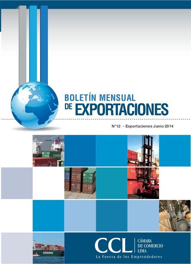 N°12 - Exportaciones Junio 2014 BOLETÍN MENSUAL DE EXPORTACIONES