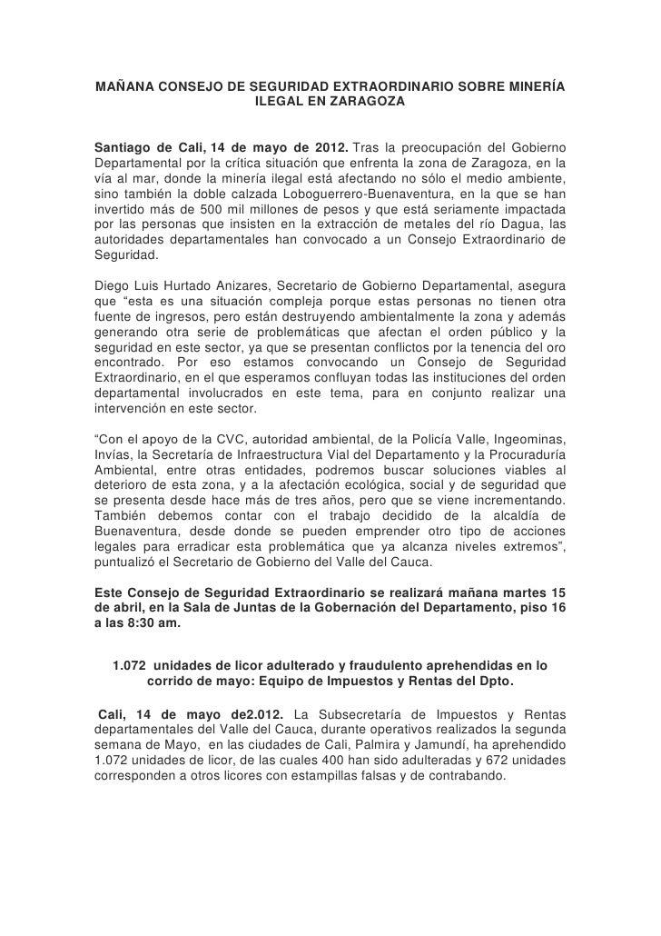 MAÑANA CONSEJO DE SEGURIDAD EXTRAORDINARIO SOBRE MINERÍA                   ILEGAL EN ZARAGOZASantiago de Cali, 14 de mayo ...