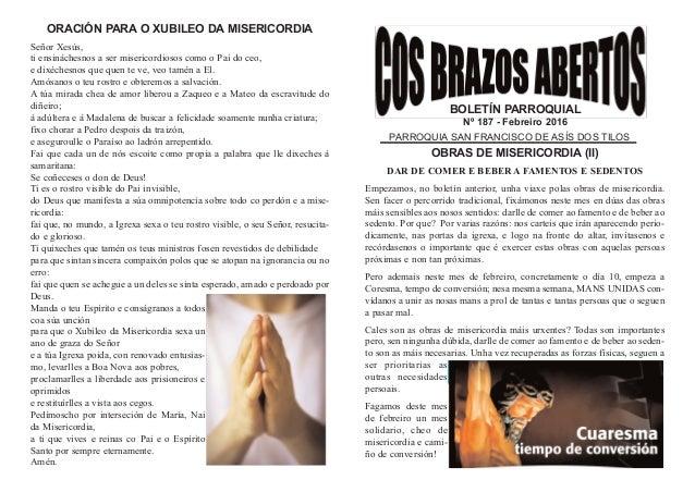 BOLETÍN PARROQUIAL Nº 187 - Febreiro 2016 PARROQUIA SAN FRANCISCO DE ASÍS DOS TILOS OBRAS DE MISERICORDIA (II) DAR DE COME...