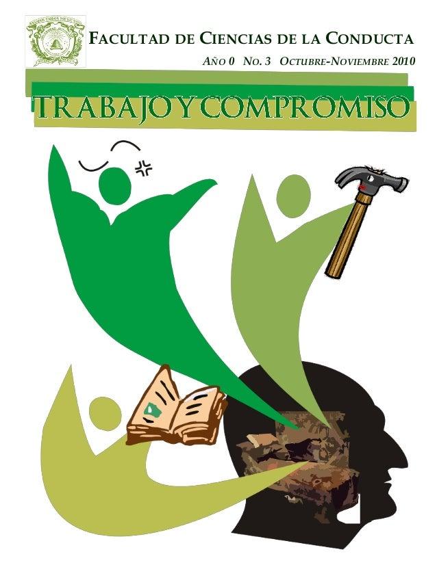 FACULTAD DE CIENCIAS DE LA CONDUCTA AÑO 0 NO. 3 OCTUBRE-NOVIEMBRE 2010